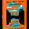 Read On: All My Puny Sorrows by Miriam Toews