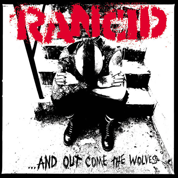rancid-...and-out-come-the-wolves